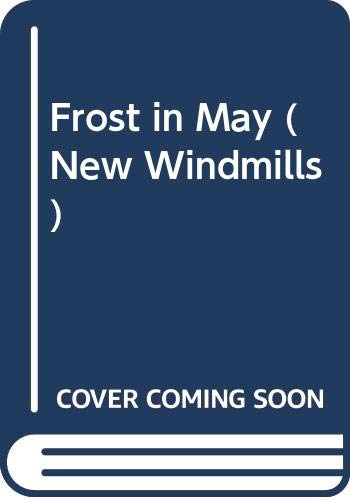 9780435123895: Frost in May (New Windmills)