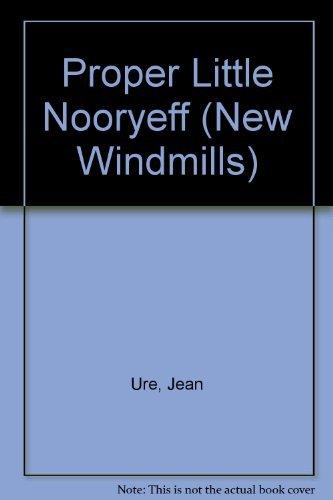 9780435124021: Proper Little Nooryeff (New Windmills)
