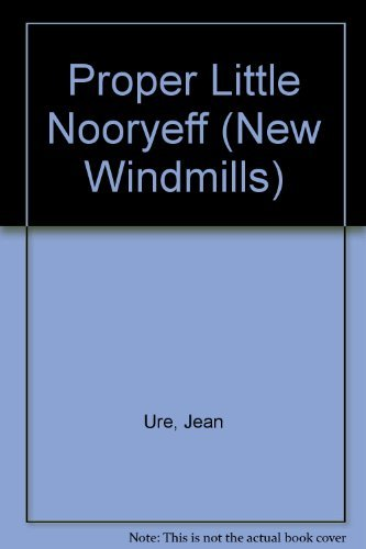 9780435124021: Proper Little Nooryeff (New Windmills)
