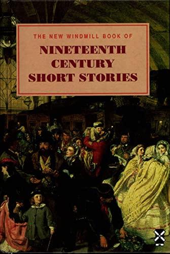 9780435124106: The New Windmill Book of Nineteenth Century Short Stories (New Windmills)