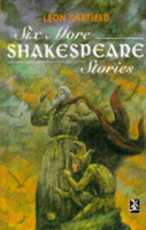 Six More Shakespeare Stories Hb (New Windmill): Leon Garfield