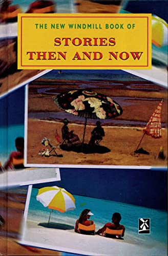 9780435124823: Stories Then and Now (New Windmills Collections KS4)