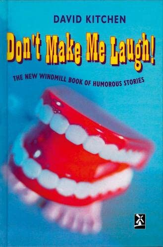 9780435124977: Don't Make Me Laugh : The Windmill Book of Humorous Stories (New Windmills)