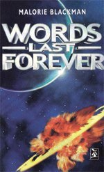 Words Last Forever (Series: New Windmills): Malorie Blackman