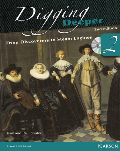9780435127381: Digging Deeper 2: From Discoverers to Steam Engines Second Edition Student Book with ActiveBook CD (Digging Deeper for The Netherlands)