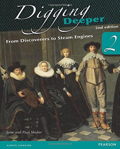 9780435127398: Digging Deeper 2: From Discoverers to Steam Engines Second Edition Student Book (Digging Deeper for The Netherlands)