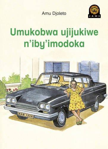 Umukobwa ujijukiwe n iby imodoka (Paperback): Amu Djoleto