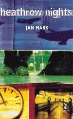 Heathrow Nights (Series: New Windmills): Jan Mark