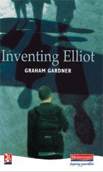 Inventing Elliot (Series: New Windmills): Graham Gardener
