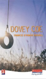 Dovey Coe (Series: New Windmills): Frances O?Roark Dowell