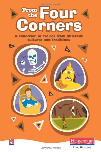 9780435131364: From the Four Corners: A Melting Pot of Stories Embracing Different Cultures and Genres