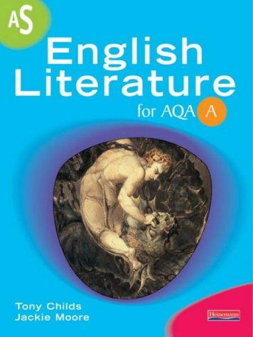 9780435132293: A AS English Literature for AQA (AS & A2 English Literature for AQA A)