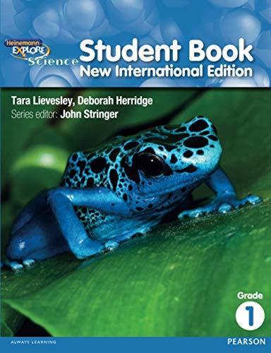 Heinemann Explore Science. Grade 1 Student Book: Tara Lievesley (author),