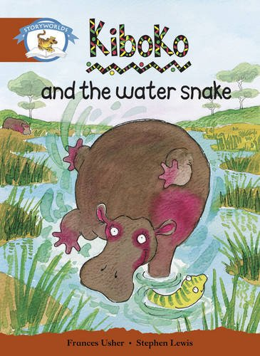 9780435140977: Literacy Edition Storyworlds Stage 7, Animal World, Kiboko and the Water Snake