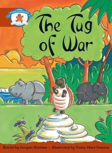 9780435140984: Literacy Edition Storyworlds Stage 7, Once Upon a Time World, the Tug of War