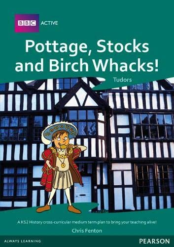Pottage, Stocks and Birch Whacks Medium Term Planning Pack (Mixed media product): Sallie Purkis, ...
