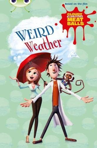 9780435143862: BC Gold B/2B Cloudy with a Chance of Meatballs: Weird Weather (BUG CLUB)