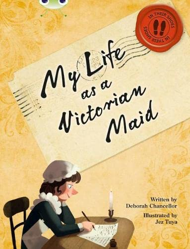 9780435144081: In Her Shoes: My Life as a Victorian Maid: NF Red (KS2) B/5b (Bug Club)