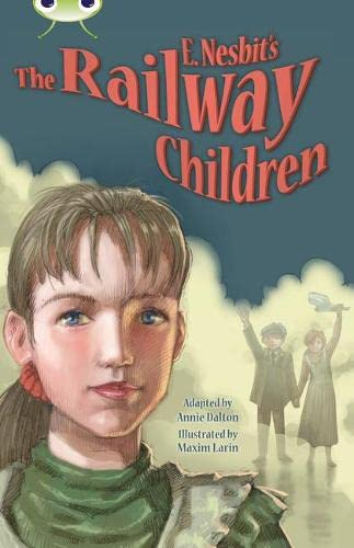 Bc Blue (KS2) B/4a E. Nesbit's the Railway Children: BC Blue (KS2) B/4A E. Nesbit's The Railway Children Blue (KS2) B/4A E. (BUG CLUB)