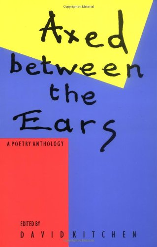 Axed Between the Ears: A Poetry Anthology