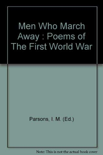 9780435146870: Men Who March Away: Poems of the First World War