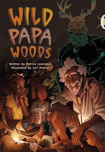Wild Papa Woods: Red (KS2) B/5b (Mixed media product): Patrice Lawrence