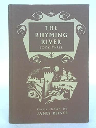 Rhyming River: Bk. 3: James Reeves