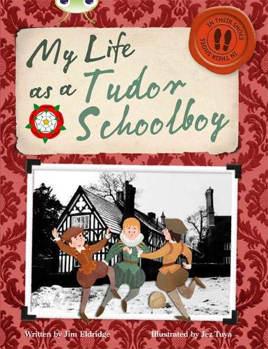 9780435147785: Bug Club Non-fiction Grey B/4C My Life as a Tudor Schoolboy 6-pack