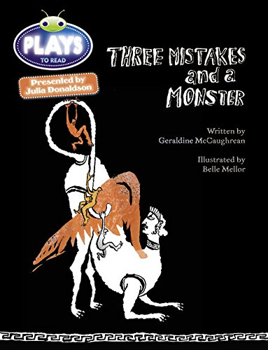 Three Mistakes and a Monster: Plays Red (KS2)/5c-5b (Mixed media product): Geraldine ...
