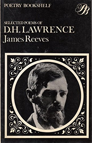 Selected Poems (Poetry Bookshelf): Lawrence, D. H.