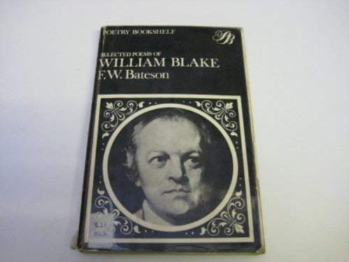 The Selected Poems of William Blake: Bateson, F. W.