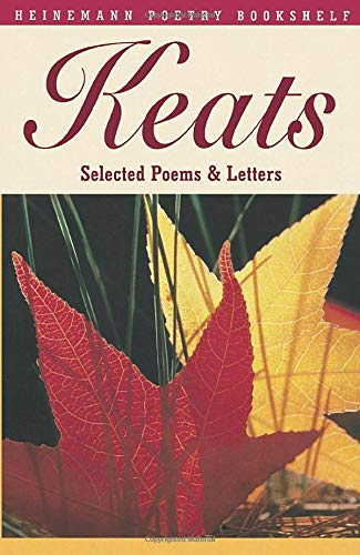 9780435150778: Heinemann Poetry Bookshelf: Keats Selected Poems and Letters
