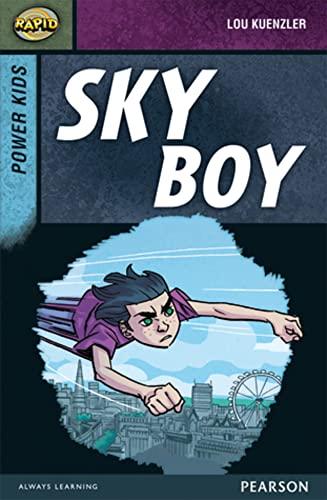 9780435152321: Rapid Stage 7 Set A: Power Kids: Sky Boy (Rapid Upper Levels)