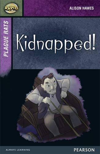 9780435152635: Rapid Stage 7 Set A: Plague Rats: Kidnapped! 3-pack (Rapid Upper Levels)