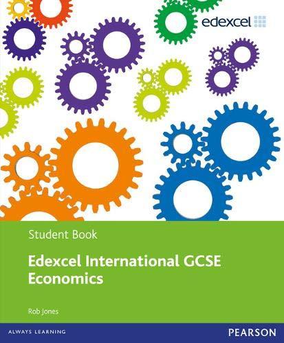 9780435156770: Edexcel International GCSE Economics Student Book and Revision pack