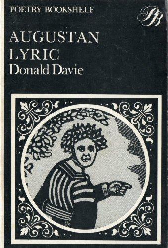 Augustan Lyric: Davie Donald (editor)