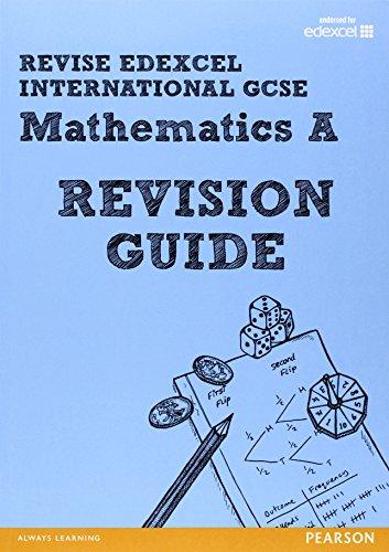 9780435161835: REVISE Edexcel: Edexcel International GCSE Mathematics A Revision Guide