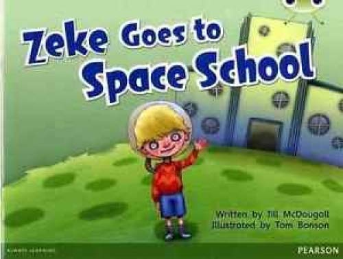 9780435166830: Bug Club Blue A (KS1) Zeke Goes to Space School Guided Reading Card