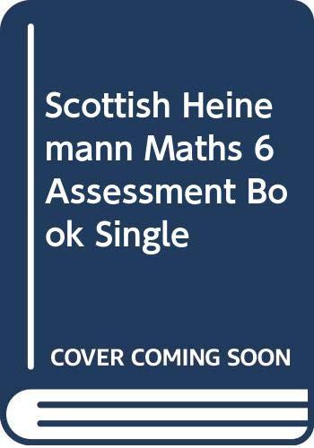 Scottish Heinemann Maths 6 Assessment Book Single