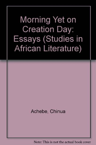 9780435180263: Morning Yet on Creation Day: Essays (Studies in African Literature)
