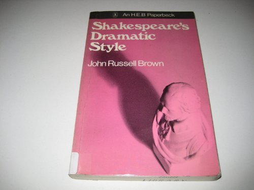9780435180829: Shakespeare's Dramatic Style