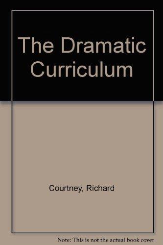 9780435181819: The Dramatic Curriculum