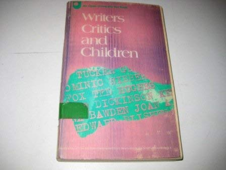 Writers Critics and Children: Articles from Childrens Literature in Education: Fox, Geoff et al
