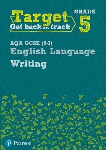 9780435183233: Target Grade 5 Writing AQA GCSE (9-1) English Language Workbook (Intervention English)