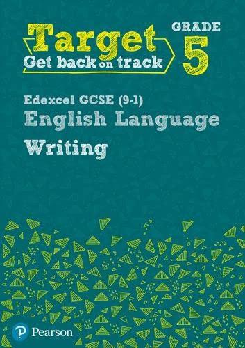 9780435183295: Target Grade 5 Writing Edexcel GCSE (9-1) English Language Workbook (Intervention English)