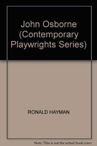 9780435184032: John Osborne (Contemporary Playwrights Series)