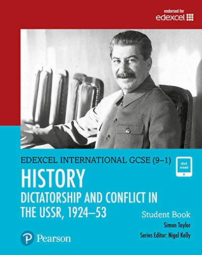 9780435185466: Pearson Edexcel International GCSE (9-1) History: Dictatorship and Conflict in the USSR, 1924–53 Student Book