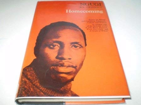 Homecoming (Studies in African literature) (0435185802) by Ngugi wa Thiong'o