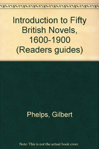 9780435187514: Introduction to Fifty British Novels, 1600-1900 (Reader's Guides)