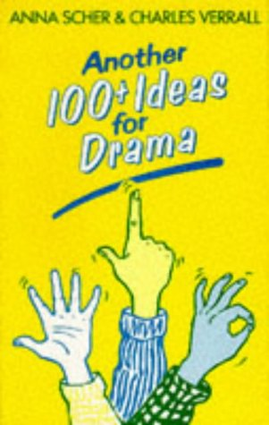 9780435188009: Another 100+ Ideas For Drama (100 Plus Ideas for Drama)